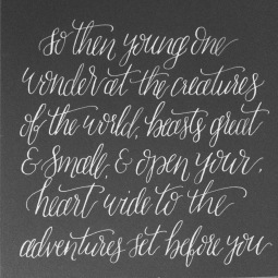 "- AMY ROCHELLE PRESS - A Hand Lettered Quote Print for a Newborn Nursery. ""So then young one, wonder at the creatures of the world, beast great and small, and open your heart wide to the adventures set before you."""
